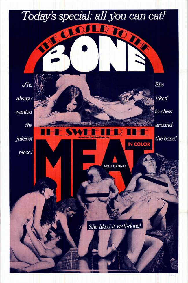 The Closer To The Bone, The Sweeter The Meat - Original Movie Poster