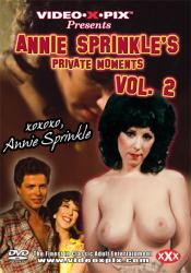 Annie Sprinkle's Private Moments Volume 2