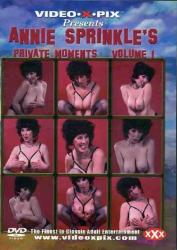 Annie Sprinkle's Private Moments Volume 1