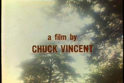 A film by Chuck Vincent