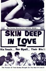 Skin Deep In Love (B & W) Movie Poster